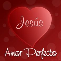 Jesús Amor Perfecto
